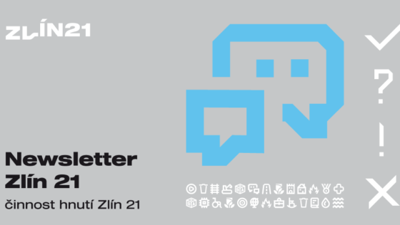 Newsletter Zlín 21 – buďte s námi kritickou opozicí
